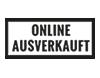Online ausverkauft